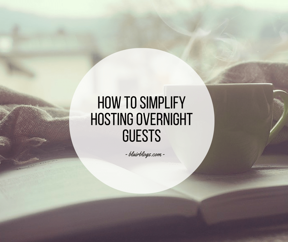 How To Simplify Hosting Overnight Guests | EP11 Simplify Everything