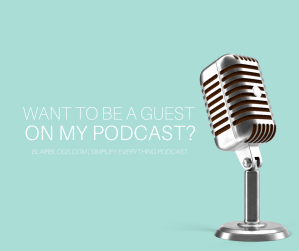 Want to be a guest on my podcast?   Simplify Everything Podcast   BlairBlogs.com