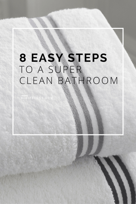 Cleaning Routine Series: Bathrooms (Monday) | BlairBlogs.com
