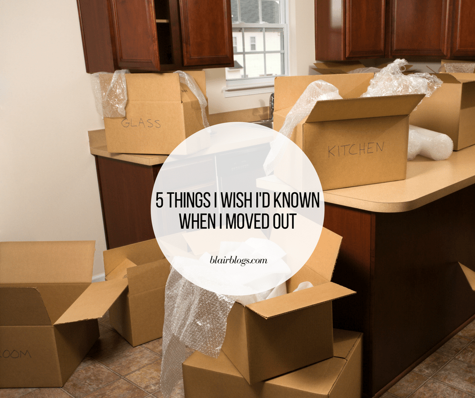5 Things I Wish I Knew When I Moved Out | CORT Furniture Rental | BlairBlogs.com
