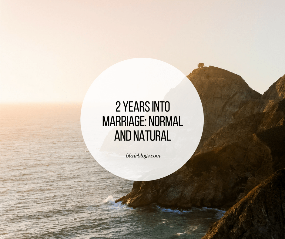 2 Years of Marriage: Normal and Natural | Blairblogs.com