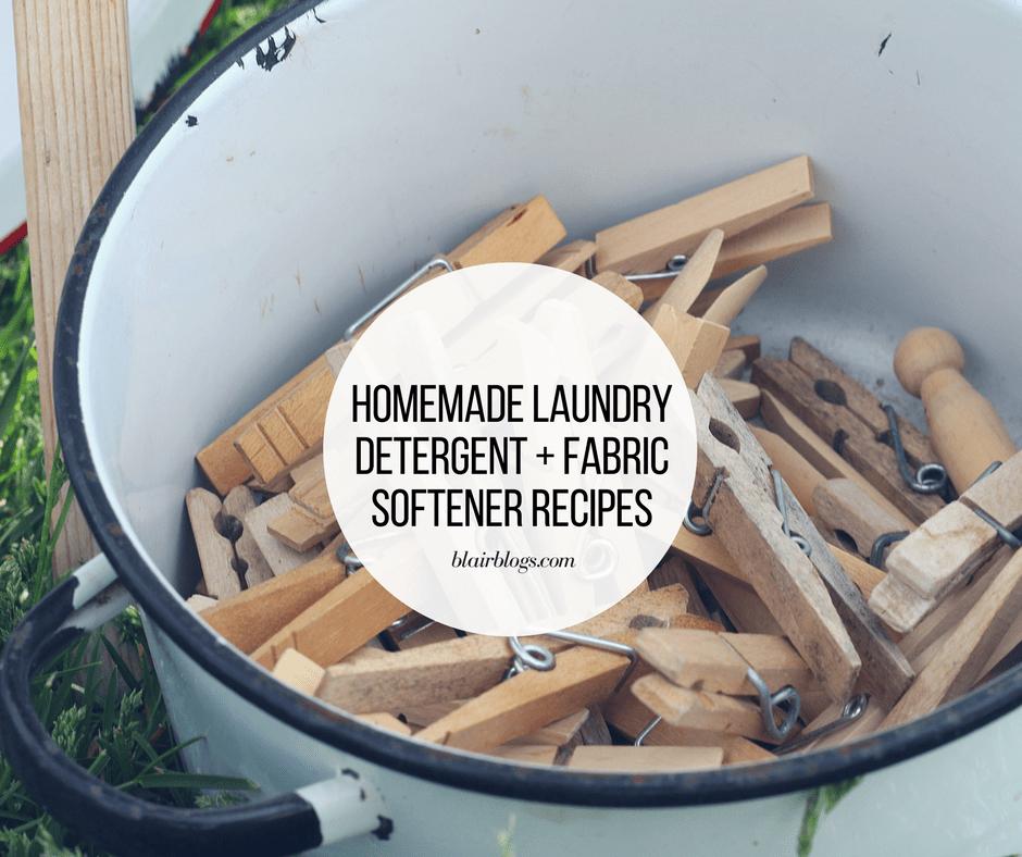 Homemade Laundry Detergent and Fabric Softener Recipes | BlairBlogs.com
