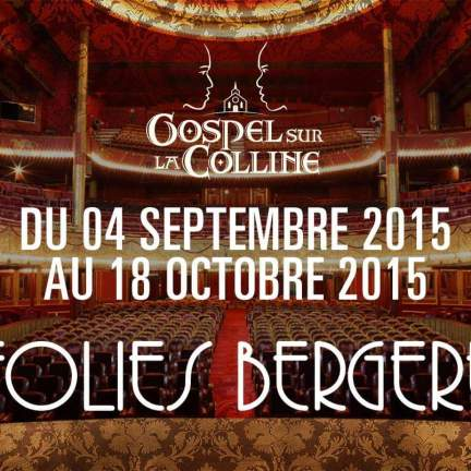 GOSPEL SUR LA COLLINE - DATES A PARIS