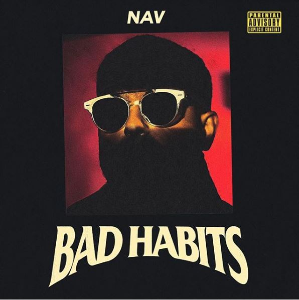Leak Preview: NAV - Bad Habits