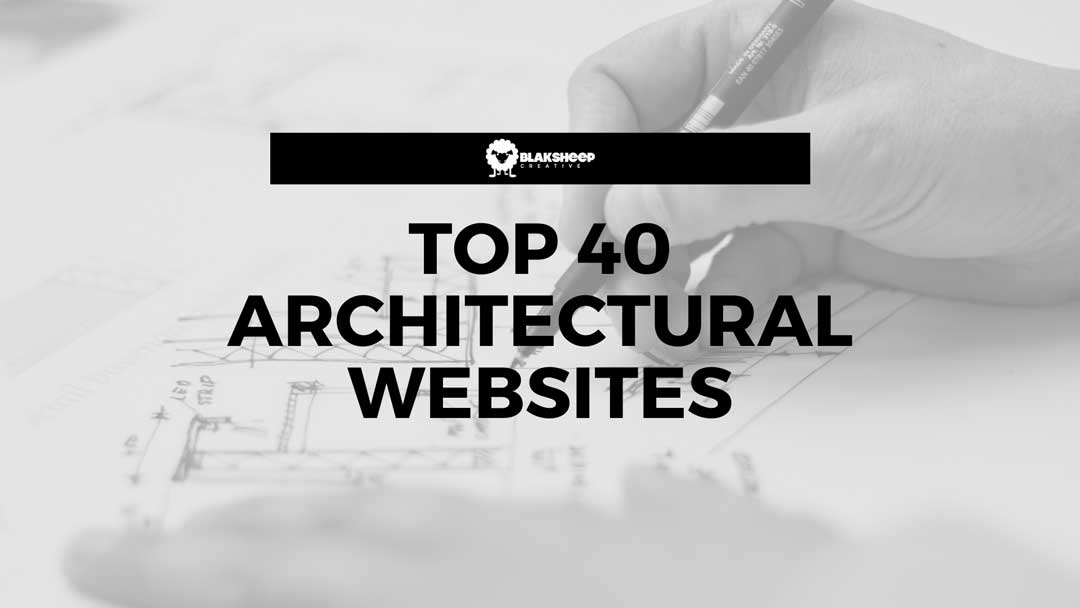 40 Best Architect Firm Website Examples You Must See Blaksheep Creative