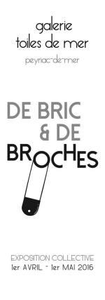 De bric et de broches Toiles de mer est une galerie d'art qui présente peintures, gravures, céramiques, bijoux contemporains, et design textile.