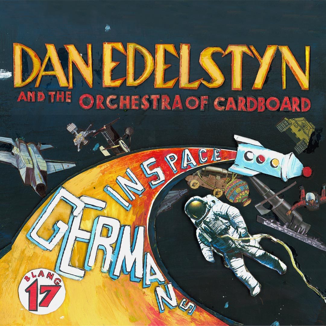Dan Edelstyn and the Orchestra of Cardboard - Germans in Space