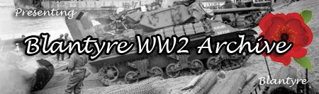 Blantyre World War II Archives