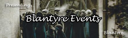 Blantyre Events