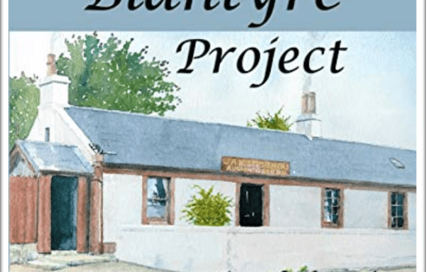 Blantyre Project – A Journey in Time Vol 4