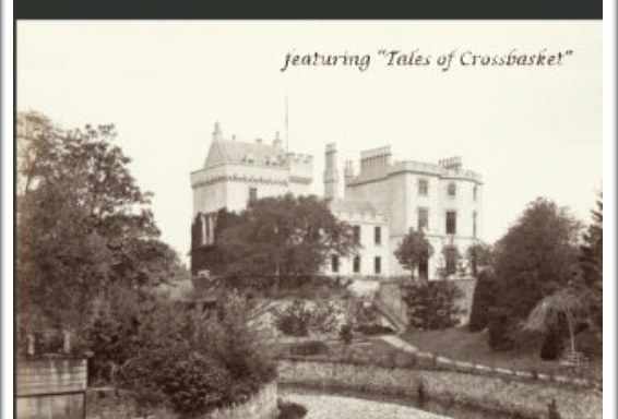 History of Crossbasket Castle