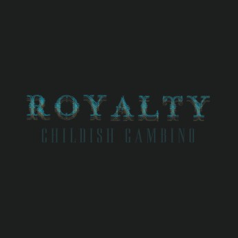 CHILDISH GAMBINO | Royalty