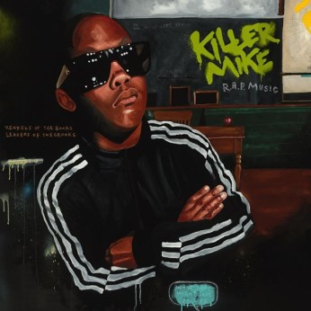 33) KILLER MIKE | R.A.P. Music (William Street)