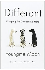 Different: Escaping the Competitive Herd by Youngme Moon