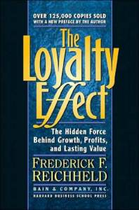 The Loyalty Effect by Frederick Reichheld