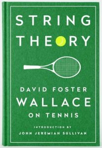 String Theory by David Foster Wallace