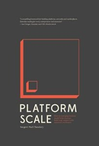 Platform Scale by Sangeet Paul Choudary