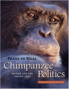 Chimpanzee Politics: Power and Sex Among Apes by Frans de Waal