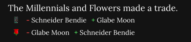 An image showing the Millenials making a trade with the Flowers, exchanging Schneider Bendie for Glabe moon.