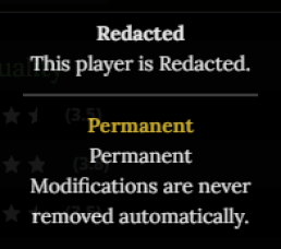 """An image of the description for REDACTED. It states """"This Player is Redacted""""."""