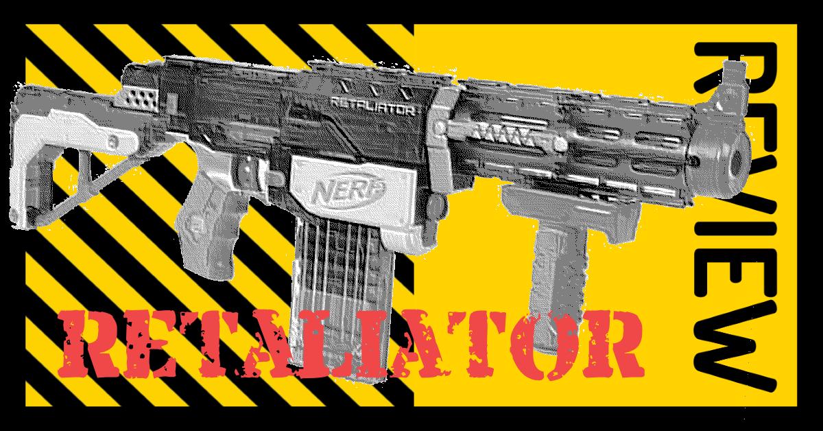NERF Retaliator review