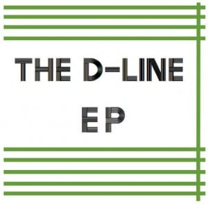 The D-Line's first EP, now available on Bandcamp