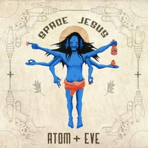 Space Jesus' latest EP, ATOM+EVE. Media credit to Cognac Planet