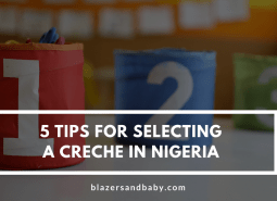 6 Tips For Selecting A Creche in Nigeria