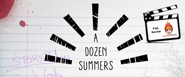 A Dozen Summers – a quirky and funny film – Review