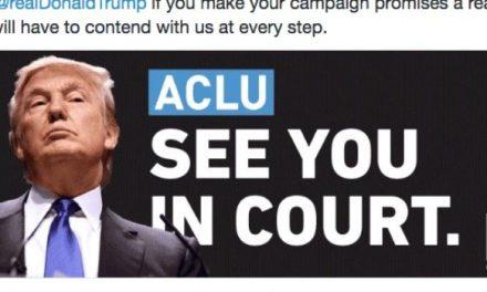 ACLU THREATENS TRUMP
