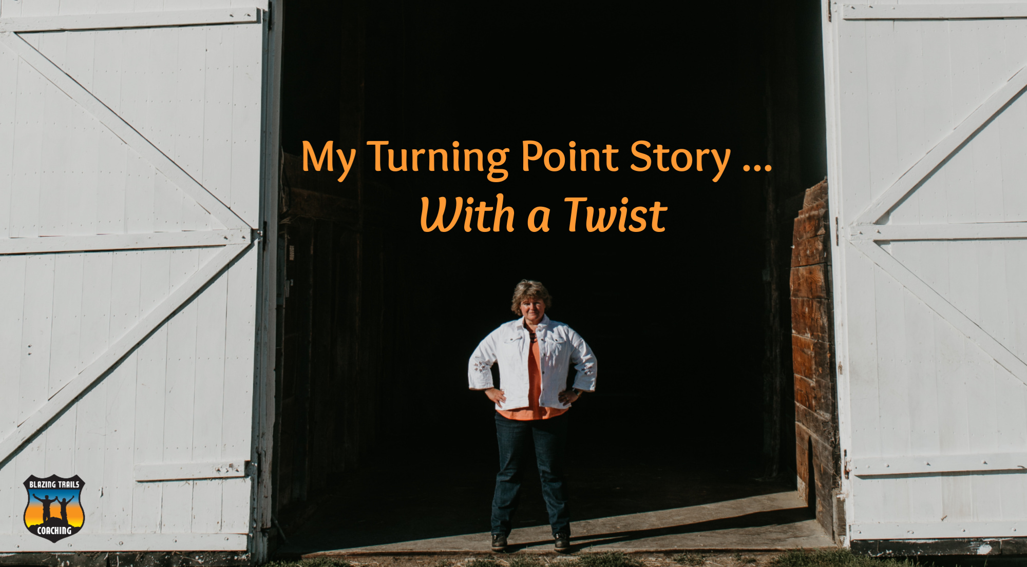 My Turning Point Story ... With a Twist