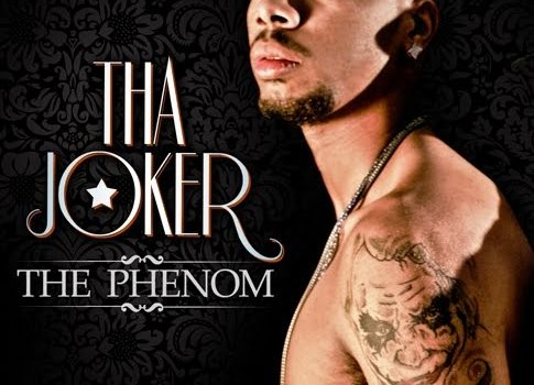 "New Album: Tha Joker ""The Phenom"""