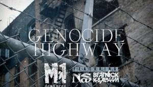 """M1 x Nas """"Genocide Highway"""""""
