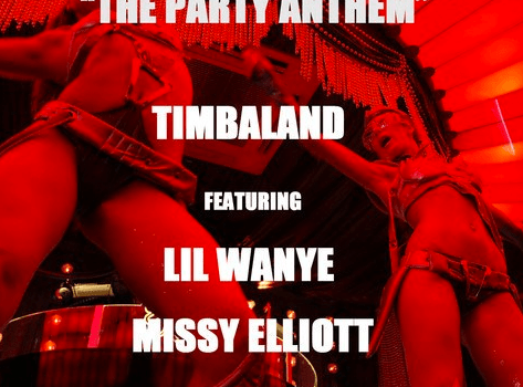 "Timbaland Ft. Lil Wayne, Missy Elliott & T-Pain ""The Party Anthem"""