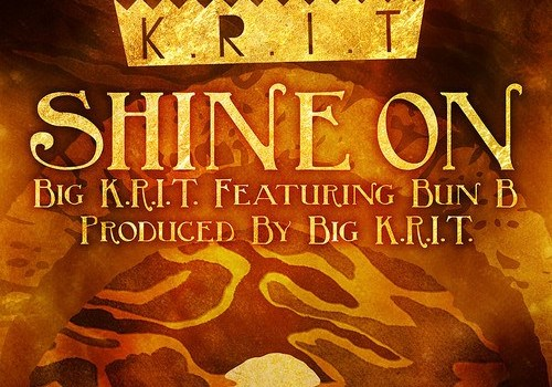 "New Music: Big K.R.I.T. & Bun B ""Shine On"""
