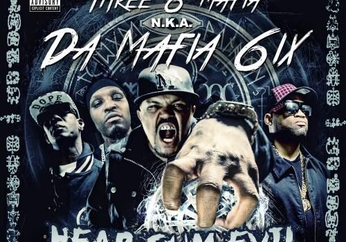 Da Mafia 6ix - Hear Sum Evil (Mixtape)