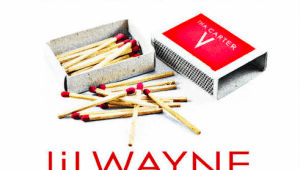 "Lil Wayne feat. Christina Milian ""Start a Fire"""