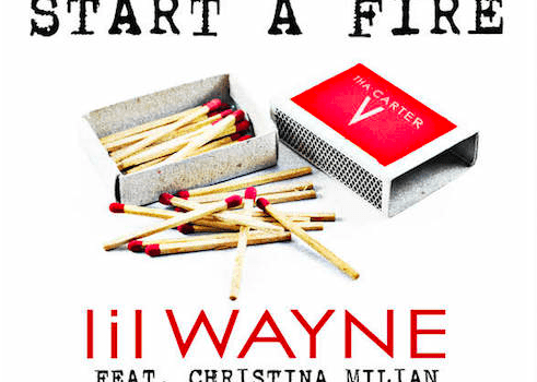 "Lil Wayne feat. Christina Milian ""Start a Fire"""