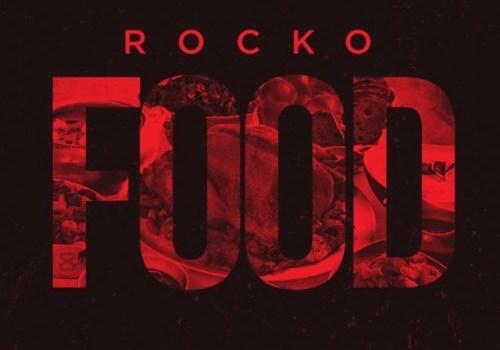 Rocko - FOOD (Mixtape)