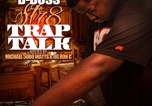 D-Boss Str8 Trap Talk (Mixtape)