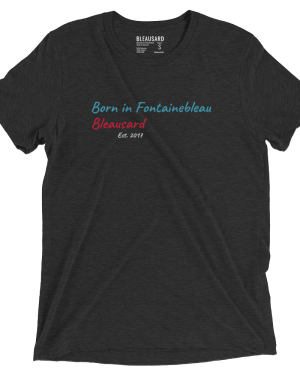 """T-shirt """"Born in Fontainebleau"""""""