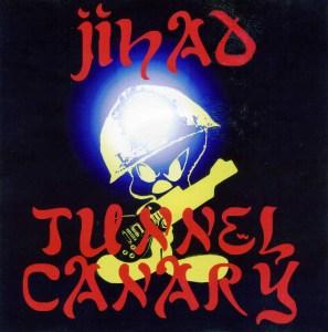 Tunnel Canary-Jihad