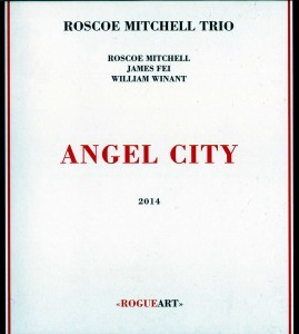Roscoe Mitchell-angel city
