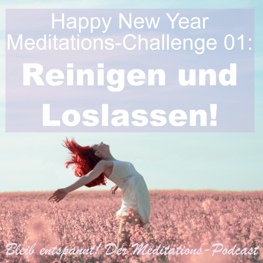 Meditation Reinigen & Loslassen