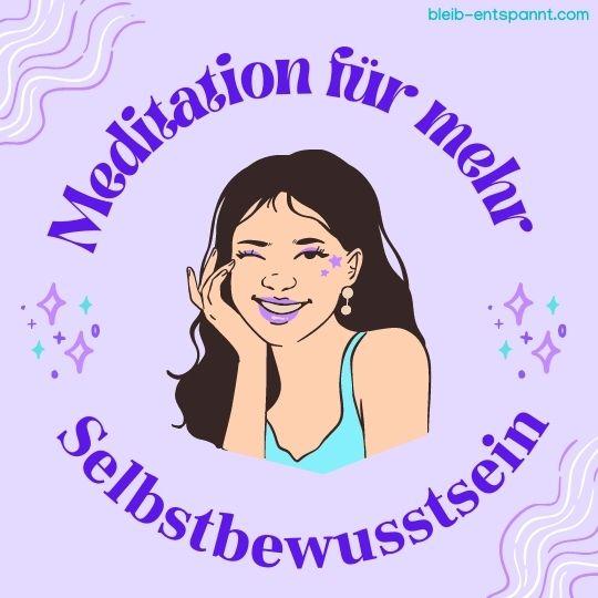 Meditation Selbstvertrauen stärken