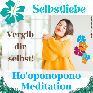 Selbstvergebung Meditation