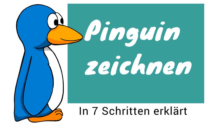 Pinguin Zeichnen Lernen Eine Einfache Anleitung Mit 7 Schritten