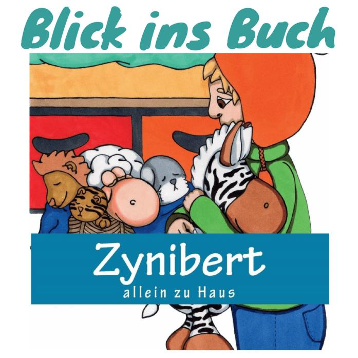Vorlesebuch Zynibert allein zu Haus