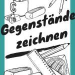 Gegenstände zeichnen