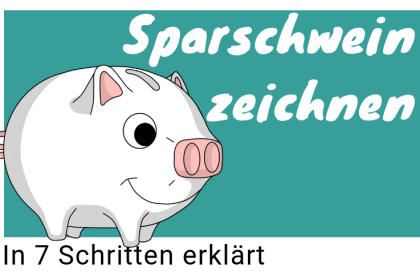 Sparschwein zeichnen